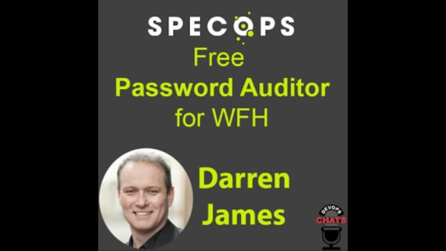 EP 282: SpecOps Makes Password Auditor Free To Help WFH