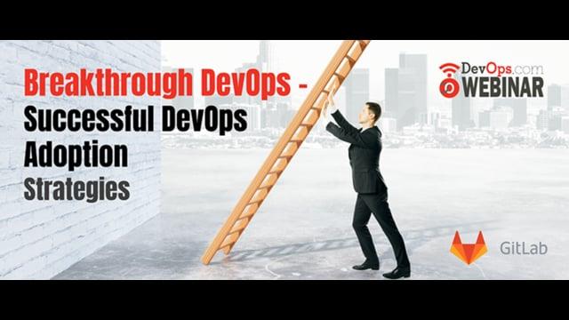 Breakthrough DevOps - Successful DevOps Adoption Strategies