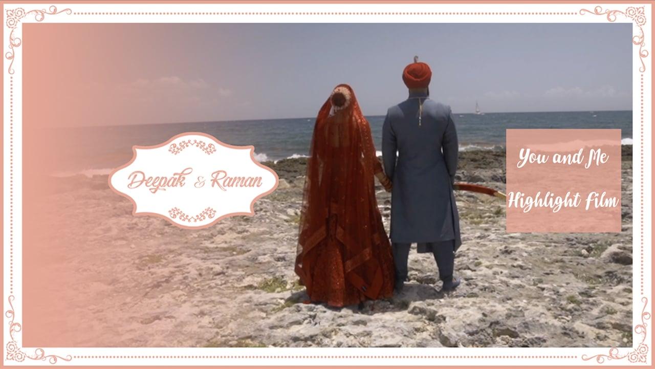 | You and Me | Deepak & Raman | Highlight Film |