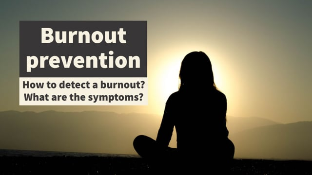Burnout Prevention: What is Burnout?