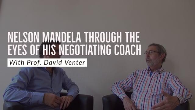 Nelson Mandela through the eyes of its negotiating coach Prof. David Venter