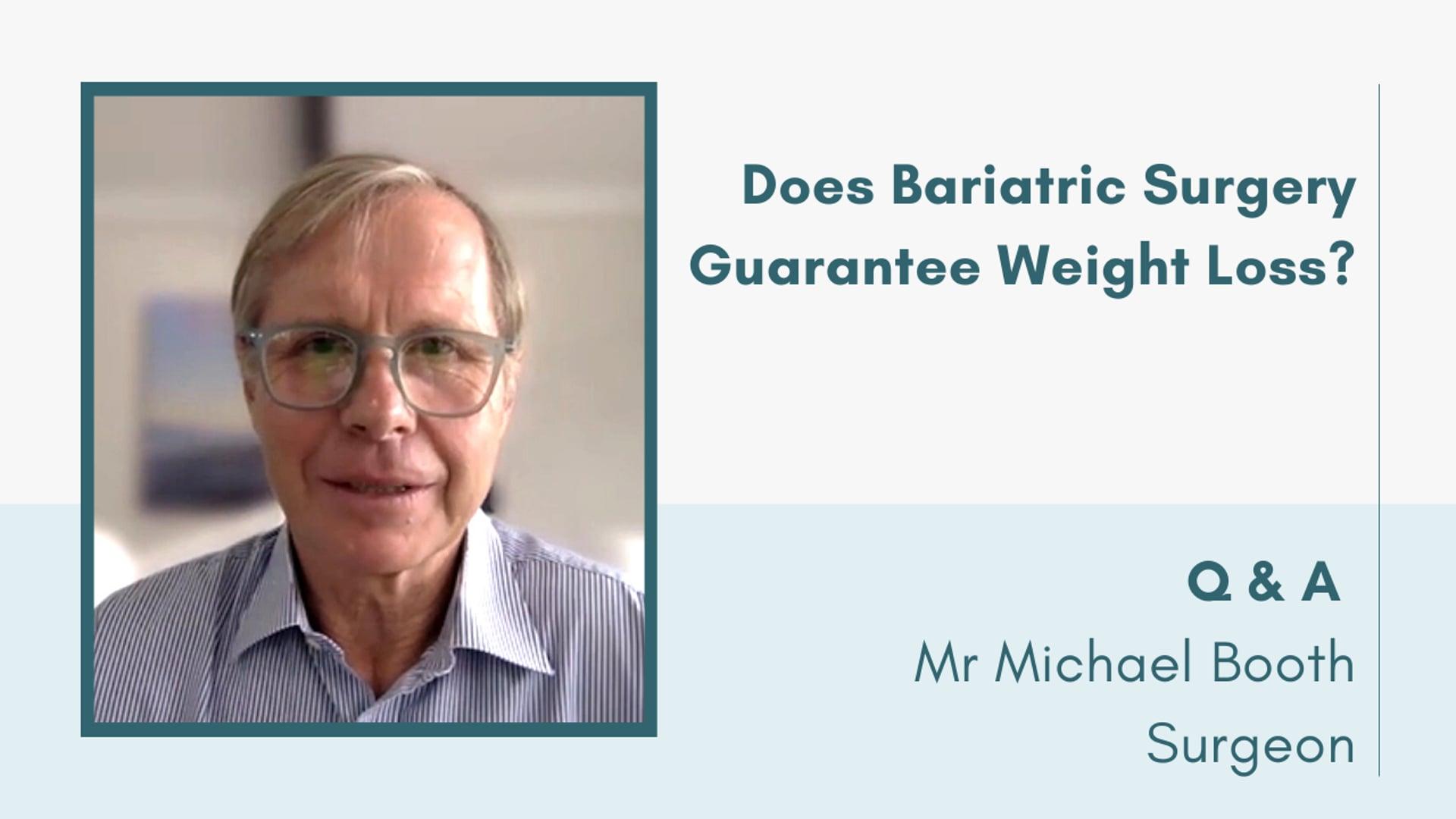 Does Bariatric Surgery Guarantee Weight Loss?