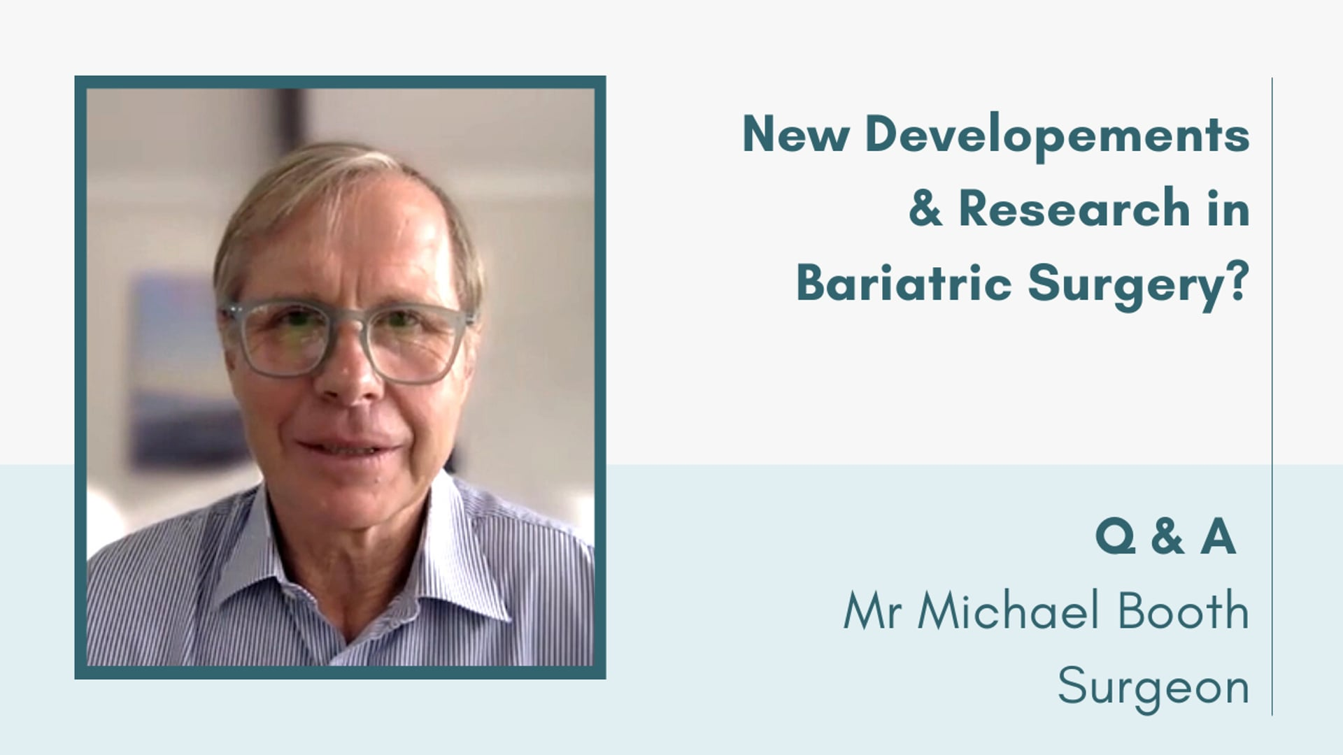 New Developments & Research in Bariatric Surgery