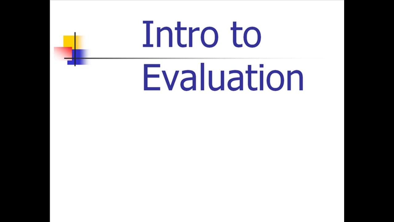 Intro to Evaluation