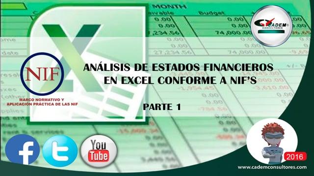 Análisis de Estados Financieros en Excel conforme a NIF'S