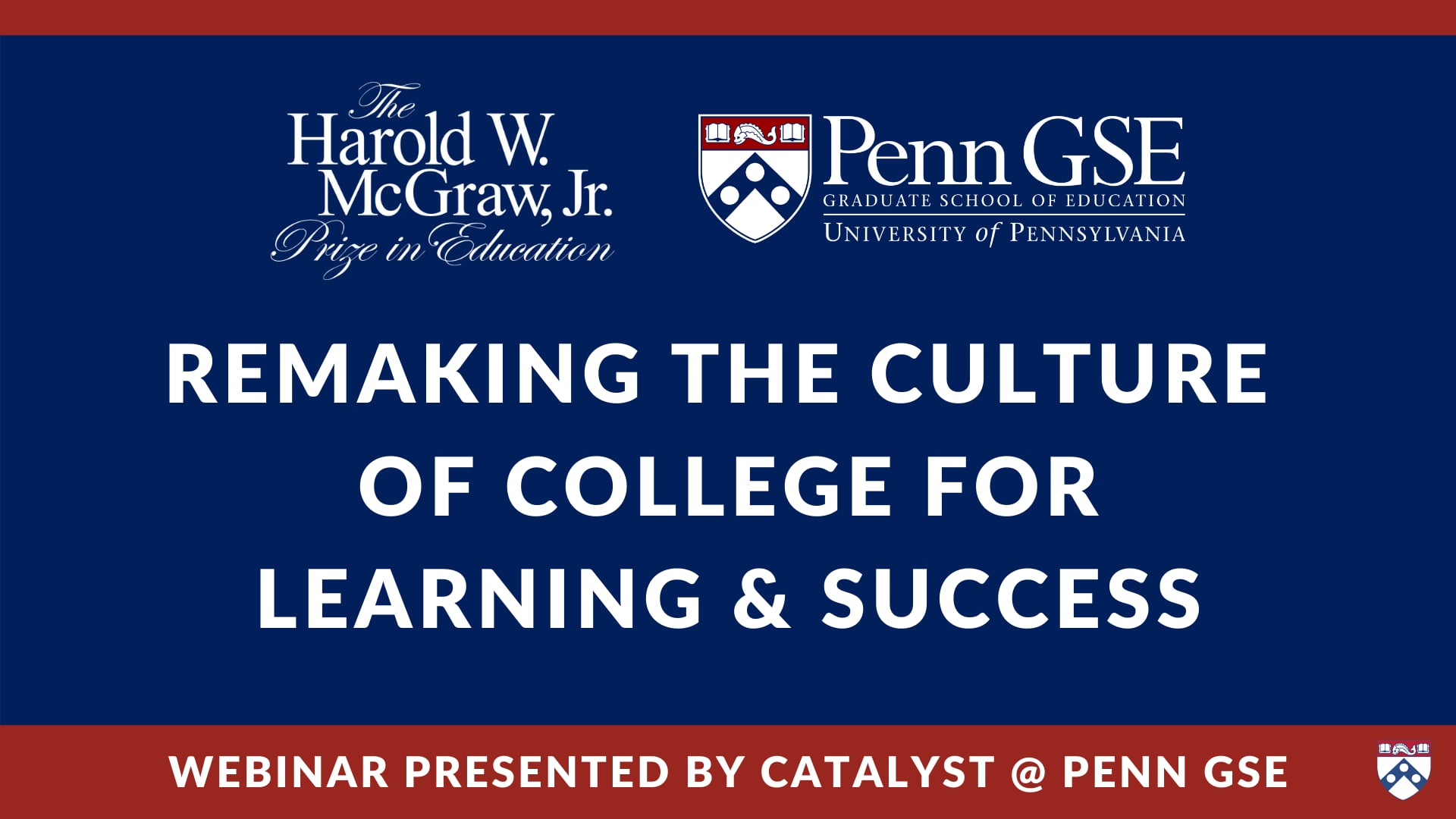 Play video: Remaking the Culture of College for Learning & Success
