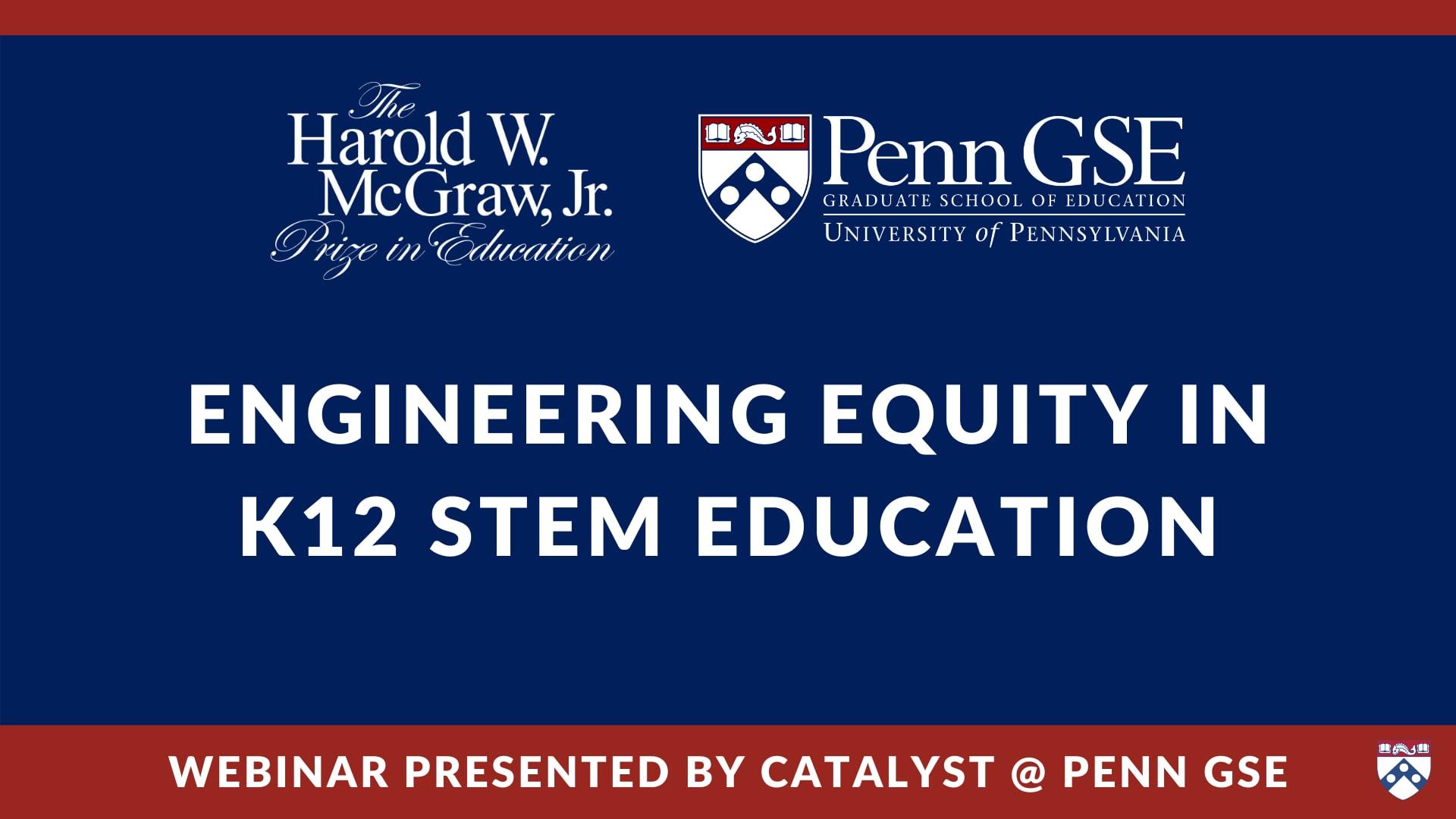 Play video: Engineering Equity in K-12 STEM Education