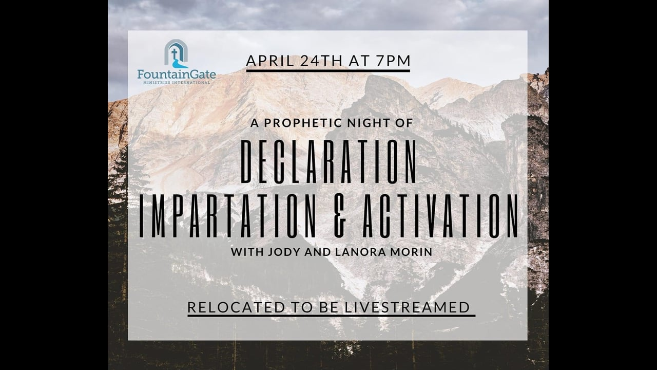 A Prophetic Night Of Declaration 04-24-2020