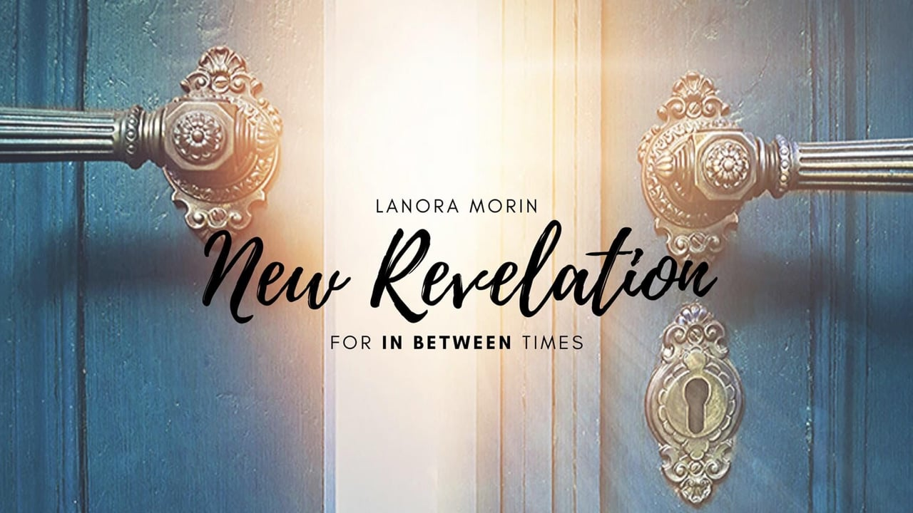 New Revelation -- For in Between Times