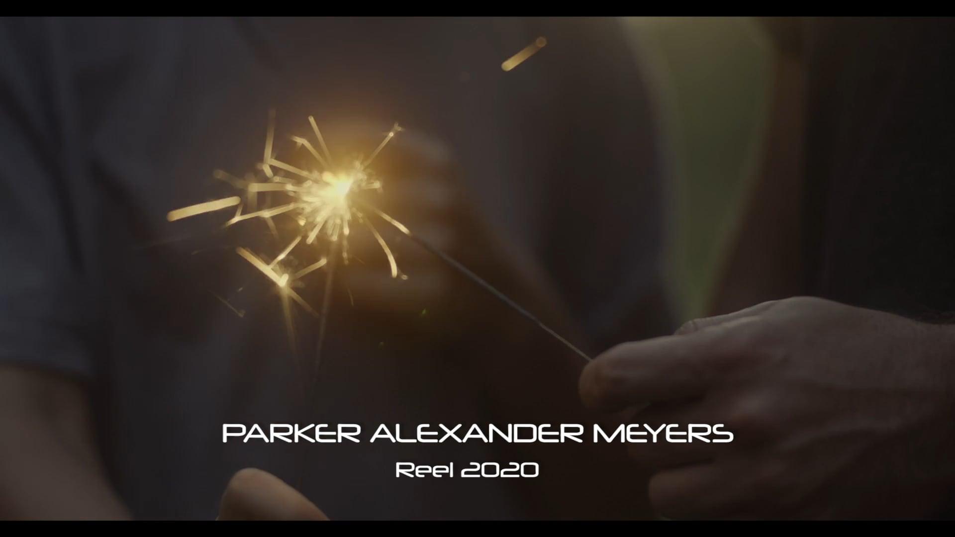 Parker Alexander Meyers Reel 2020