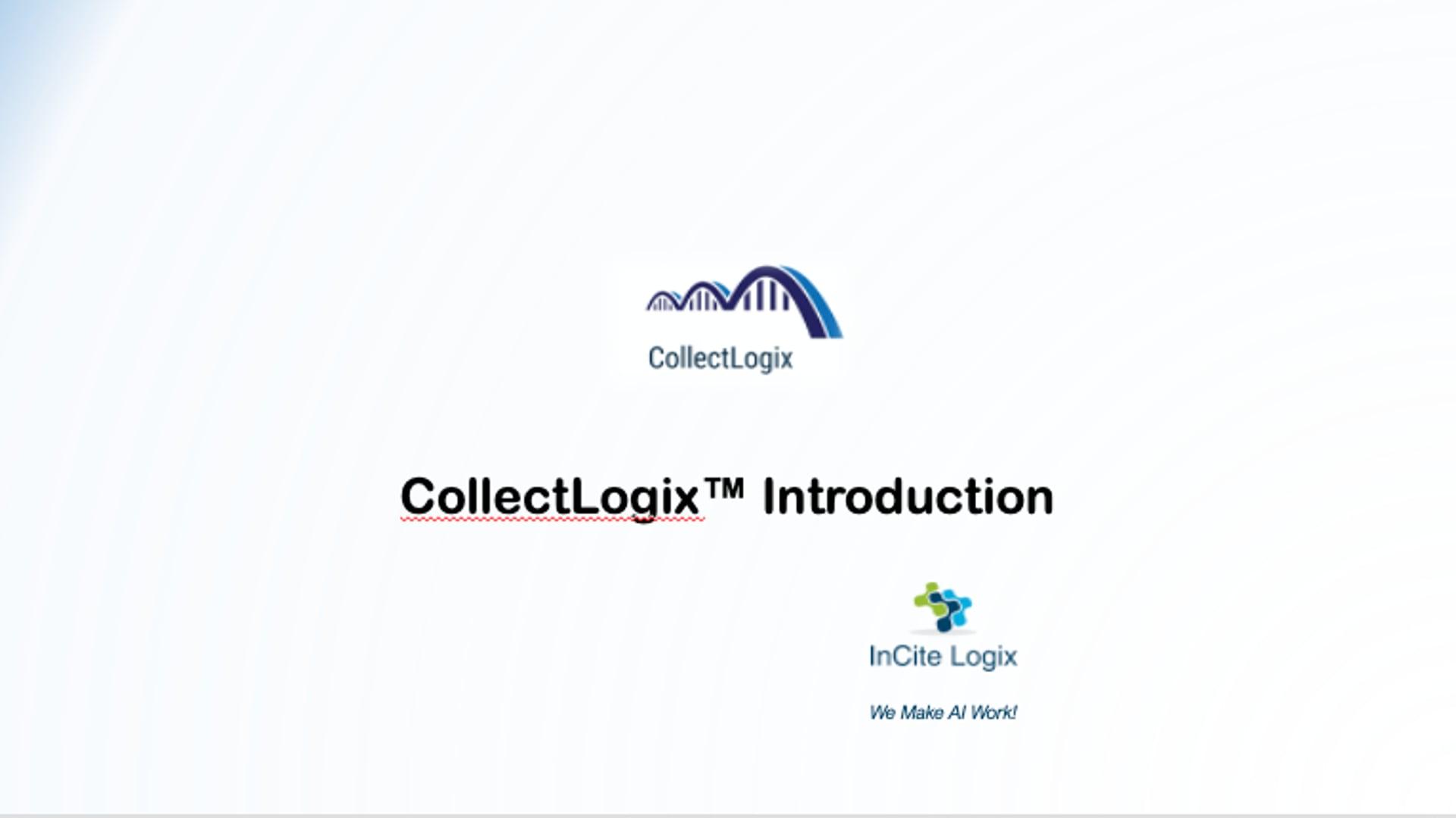 CollectLogix(TM) Intro