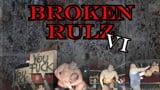 wXw Broken Rulz 6