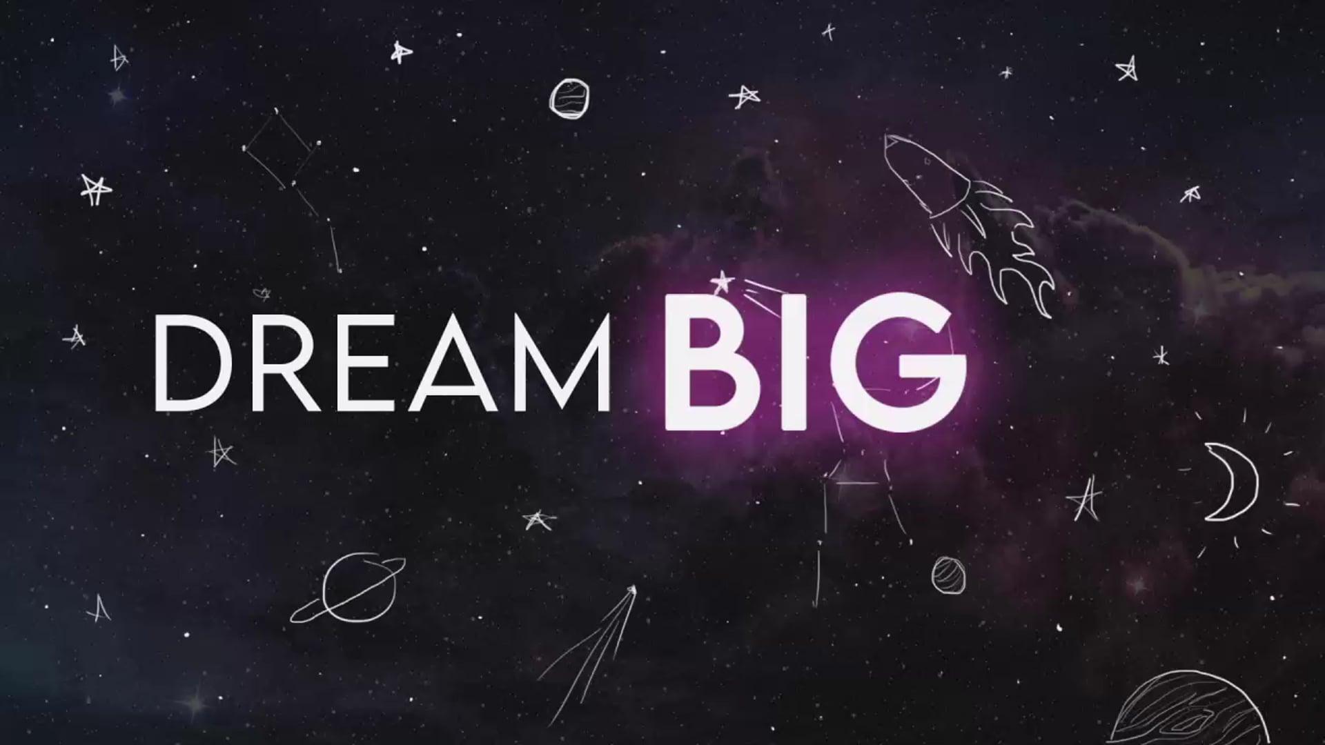 Sunday Service | Dream Big | May 10