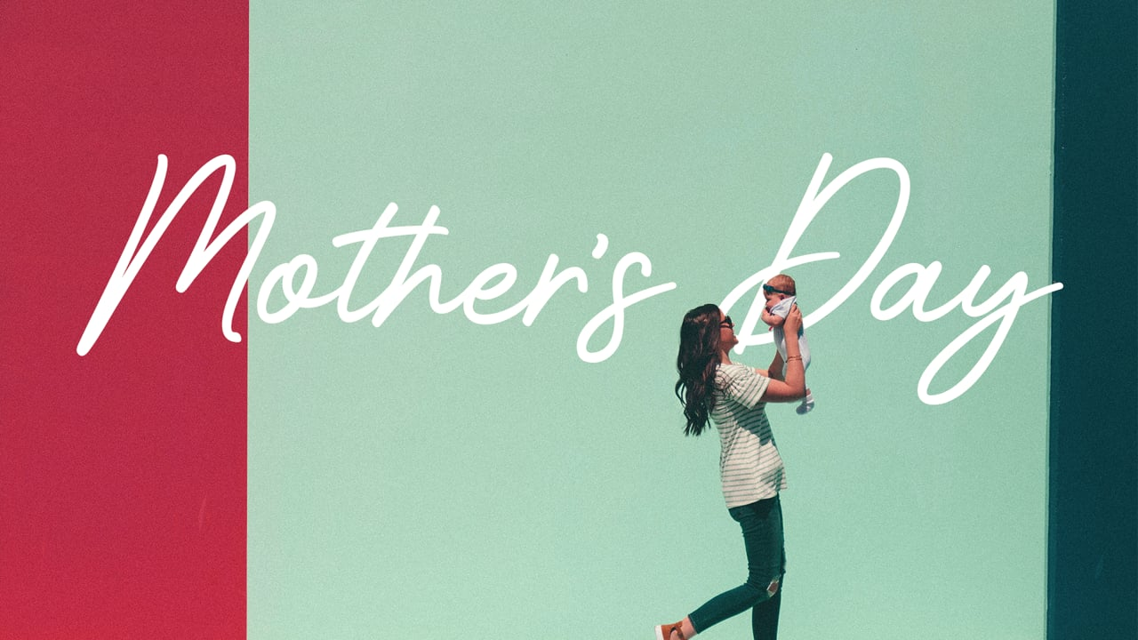 Mother's Day - Childhood Matters
