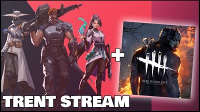 Valorant & Dead By Daylight! Visiting Some Old Games - Stream Replay