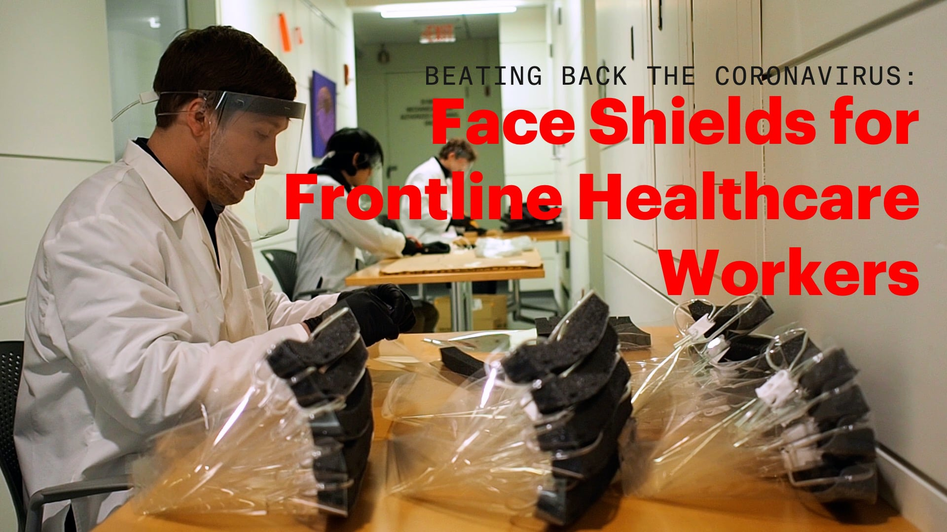 Beating Back the Coronavirus: Face Shields for Frontline Healthcare Workers