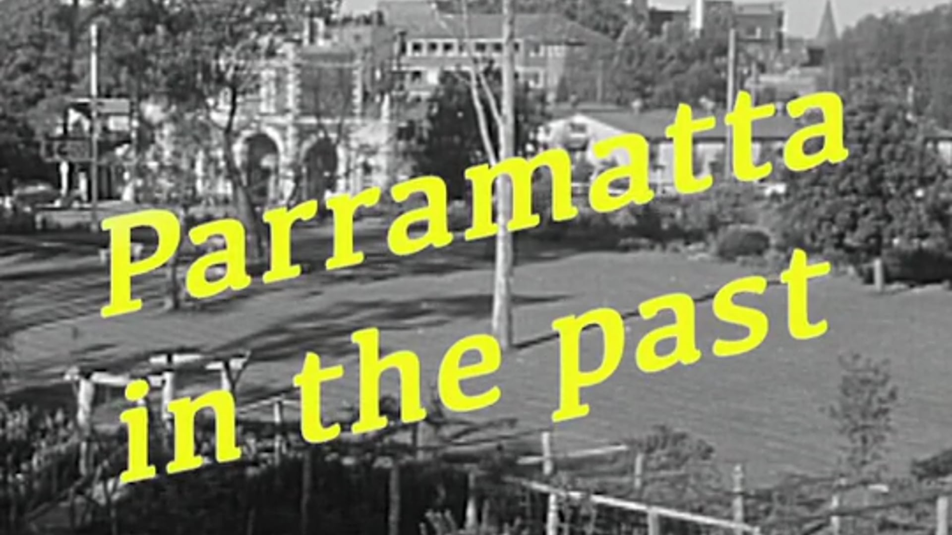 Parramatta in Colour (ABC TV Archives)