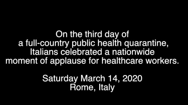Quarantine alla Romana: Applause for Healthcare Workers