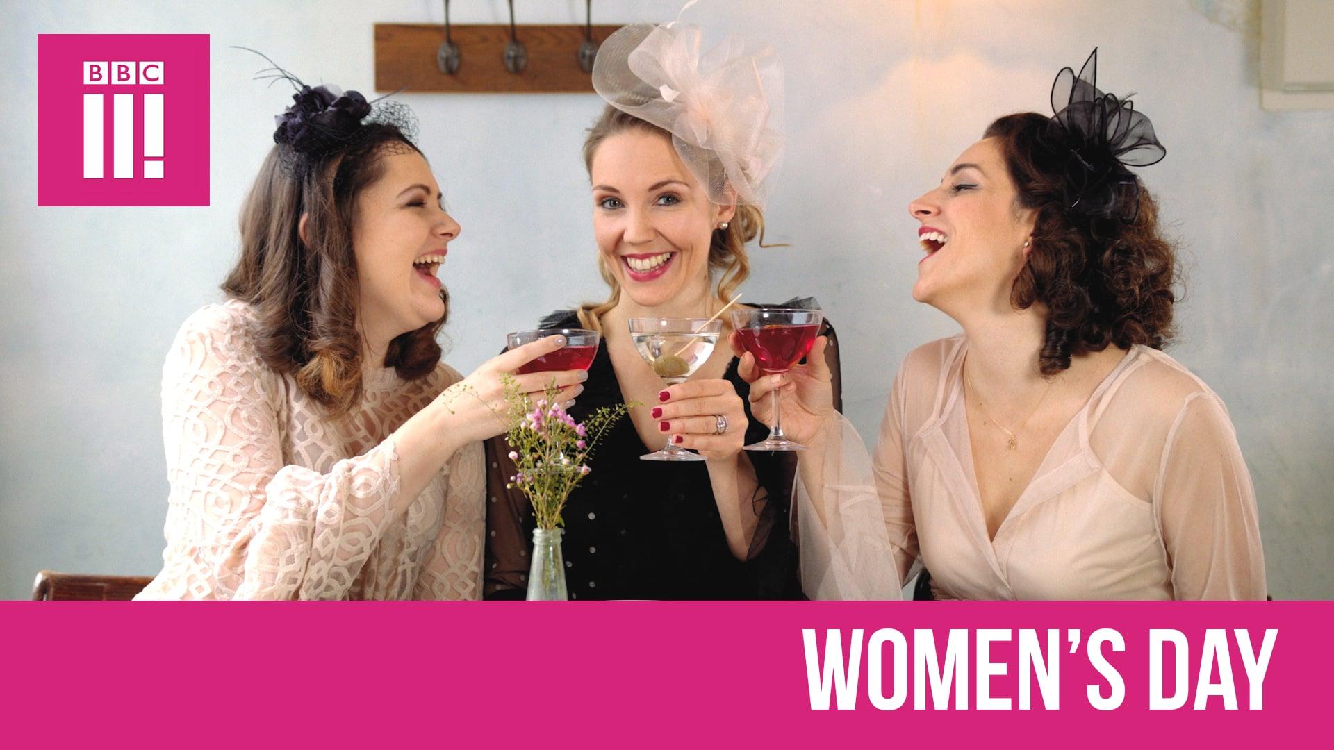Women's Day - BBC Three