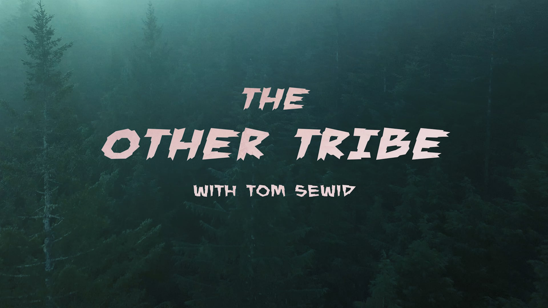 The Other Tribe with Tom Sewid [TEASER]