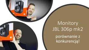 Monitory JBL 306p MK2 na tle konkurencji