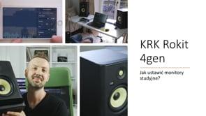 KRK Rokit 4 Gen i 7 porad jak ustawić monitory studyjne