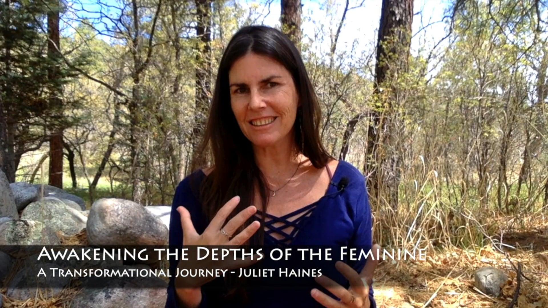Awakening the Depths of the Feminine - A Transformational Journey