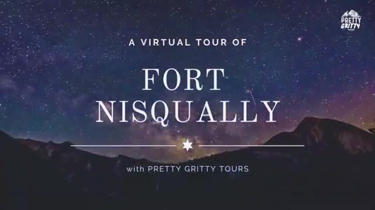 Fort Nisqually Tour