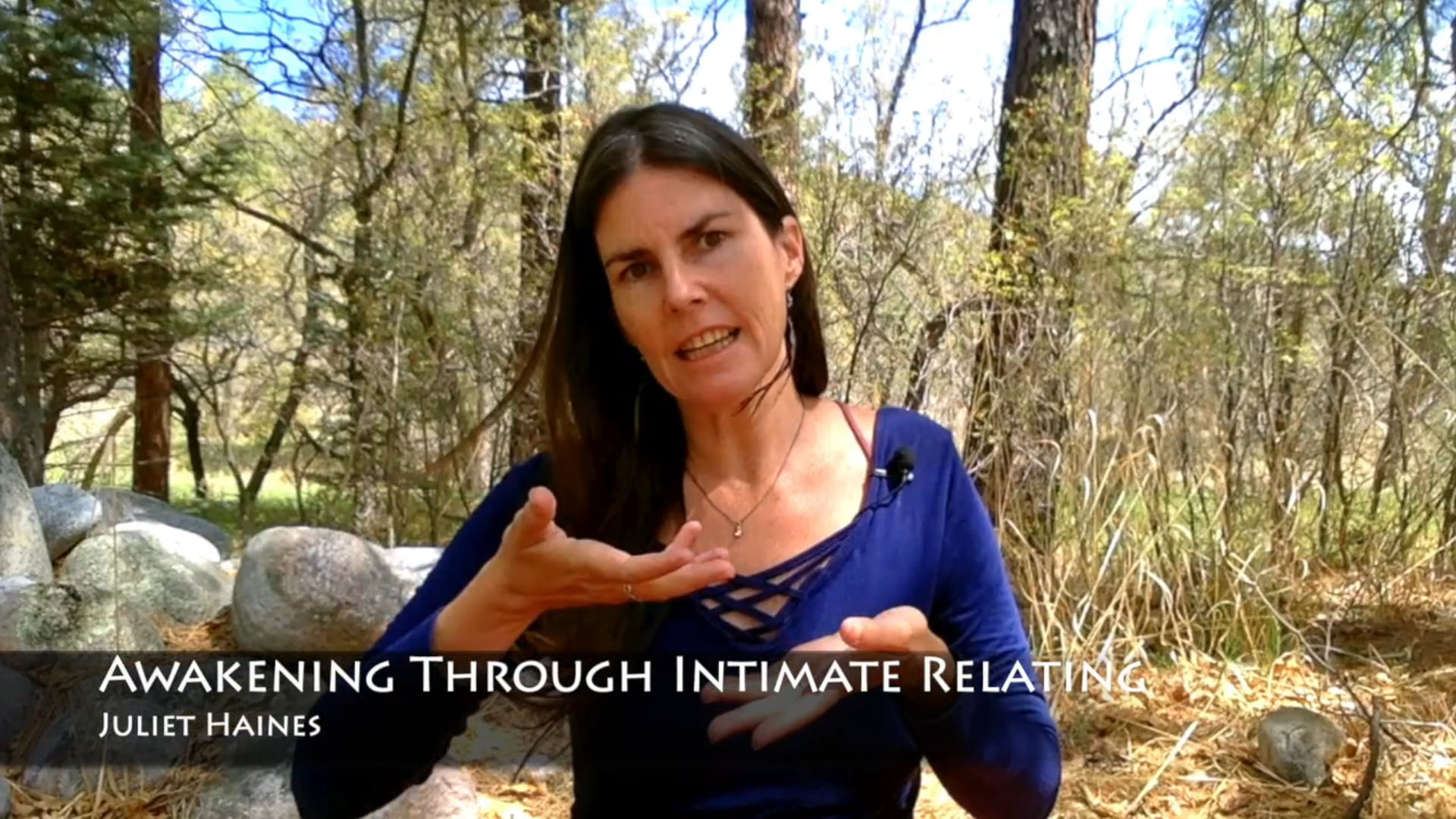 Awakening Through Intimate Relating - Juliet Haines