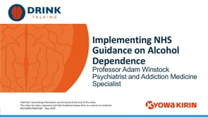 Implementing NHS Guidance On Alcohol Dependence