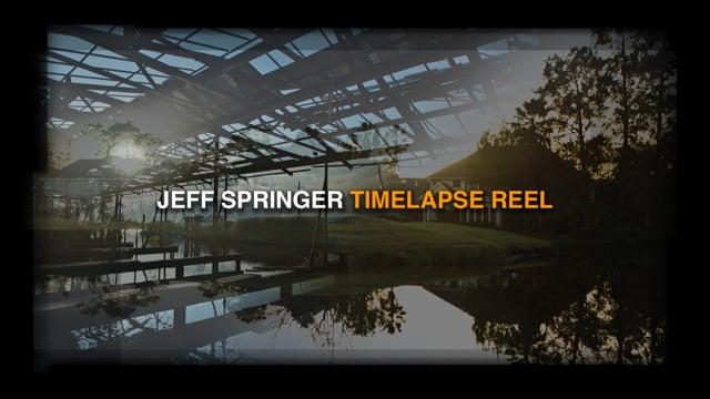 TIMELAPSE REEL - Jeff Springer