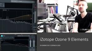 Ozone 9 Elements za darmo!