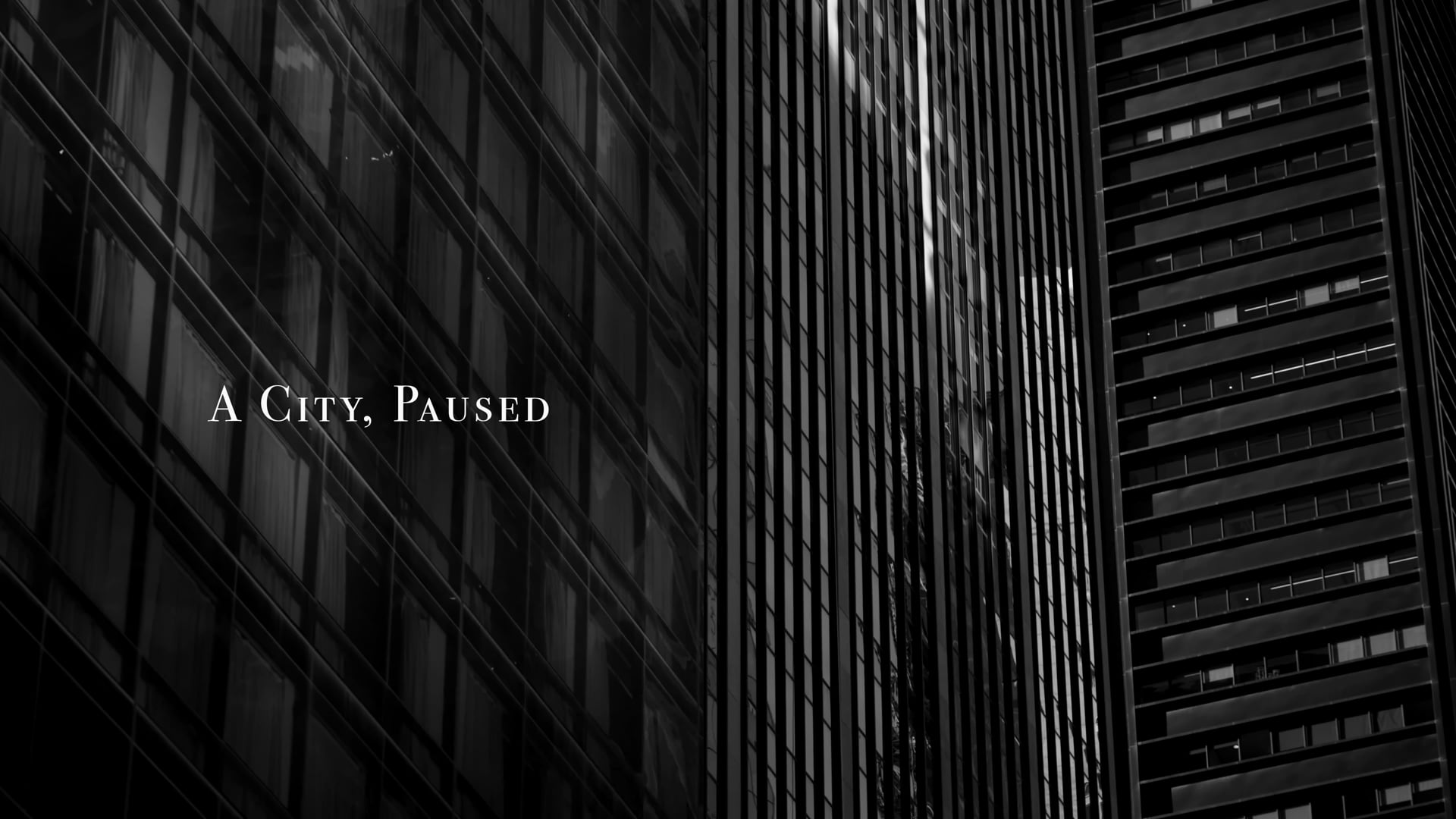A City, Paused