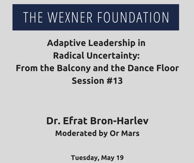 Adaptive Leading in Radical Uncertainty: From the Balcony and the Dance Floor Session #13