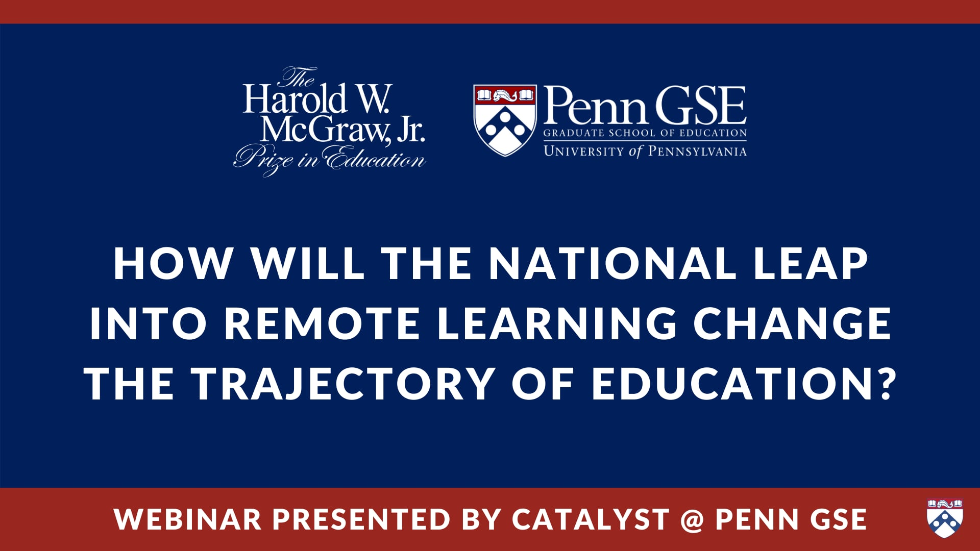 Play video: How will the National Leap into Remote Learning Change the Trajectory of Education?