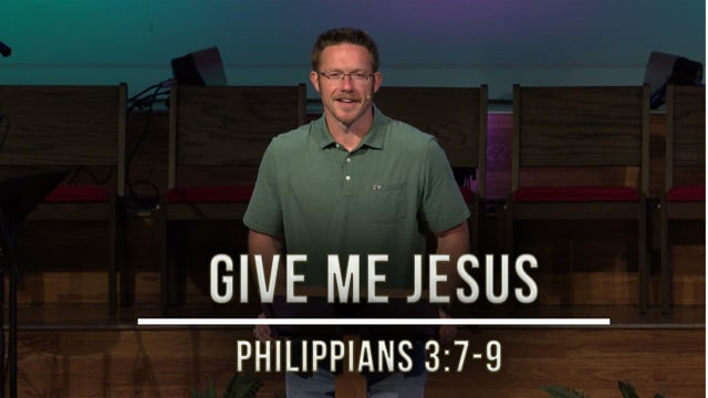 May 22, 2020   Stories of Hope: Give Me Jesus   Philippians 3:7-9