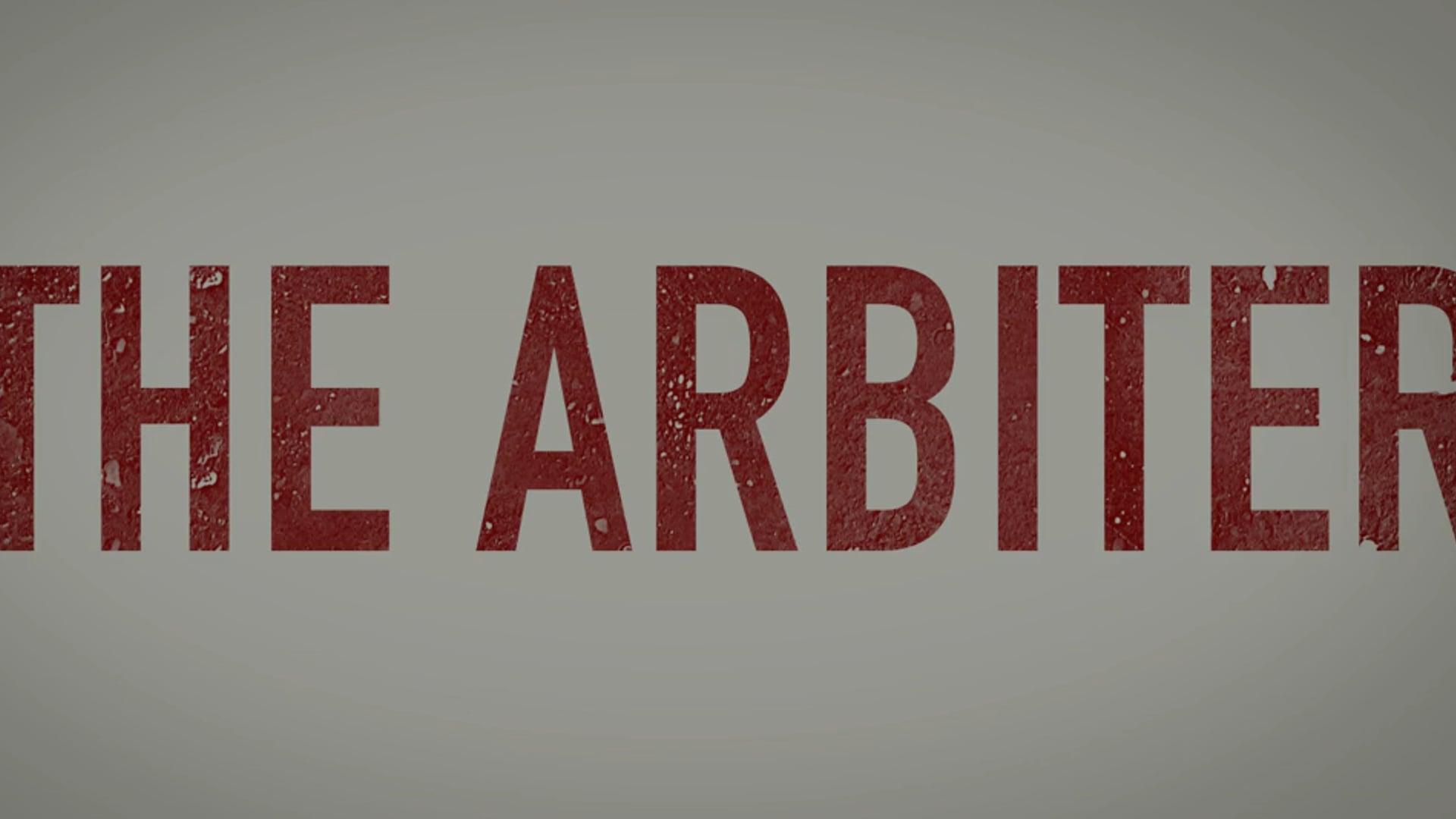 THE ARBITER - Trailer
