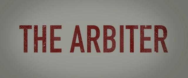 The Arbiter- Trailer