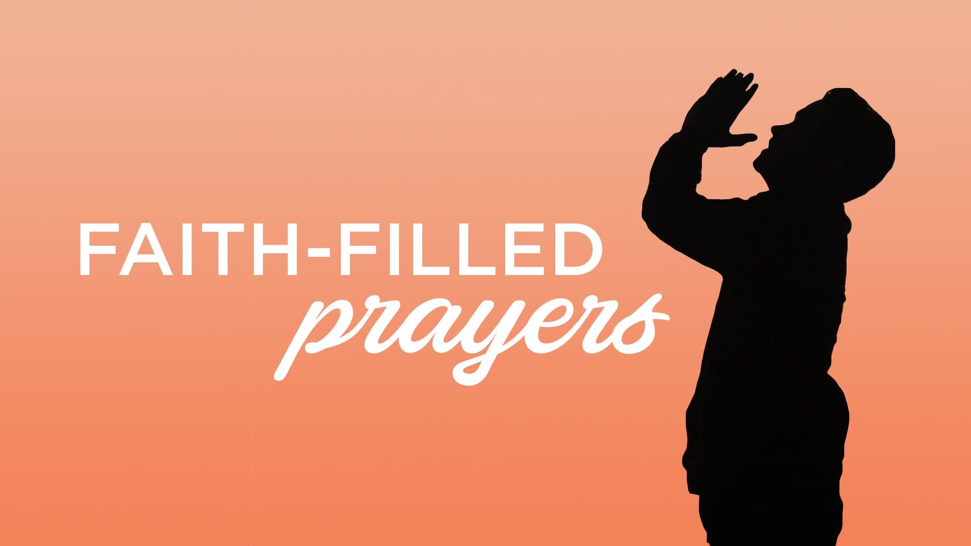 Faith-Filled Prayers: PERSISTENCE