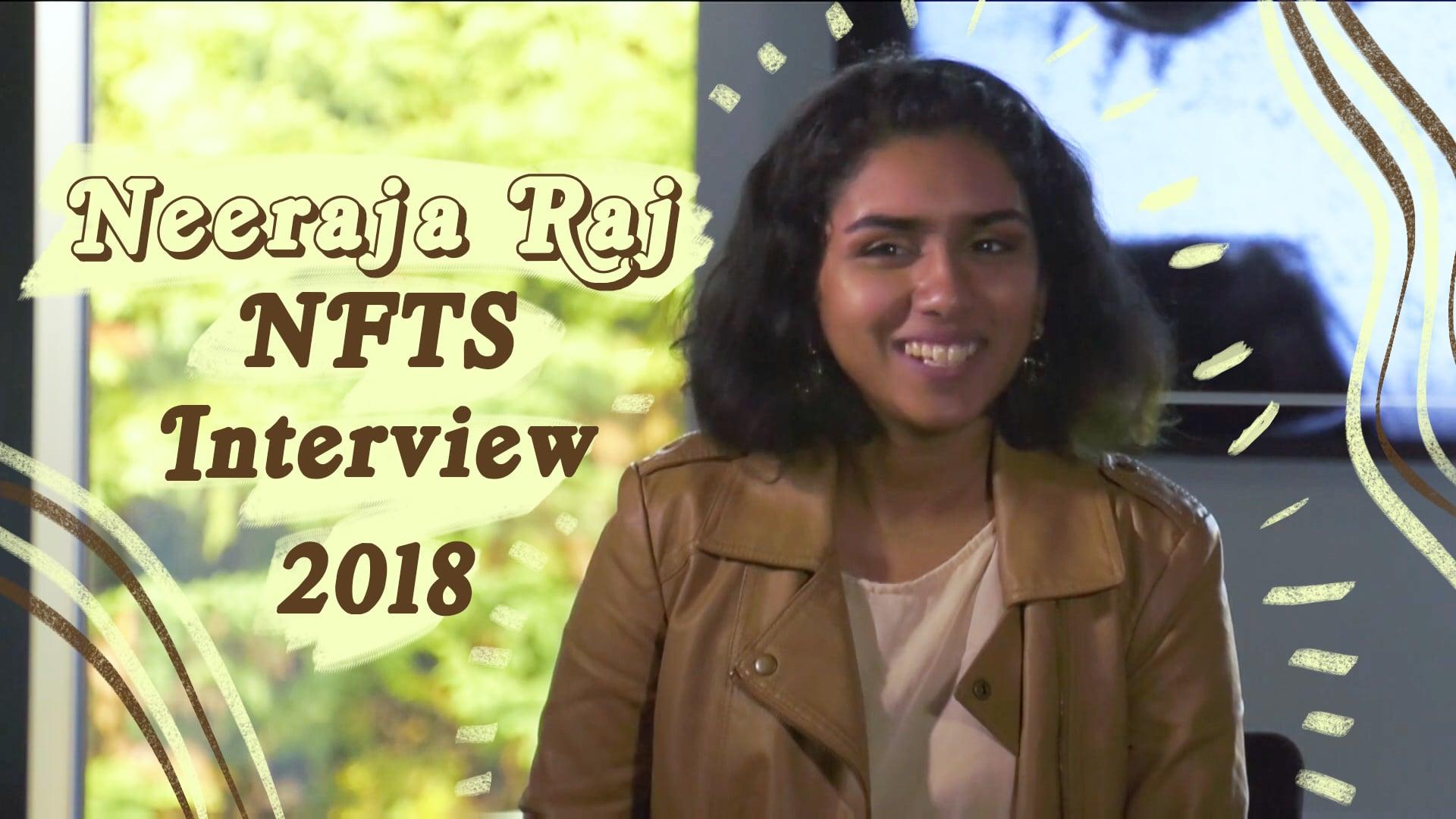 Neeraja Raj Interview - NFTS 2018