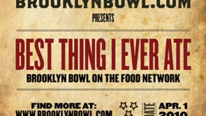 Best Thing I Ever Ate featuring Brooklyn Bowl's Fried Chicken