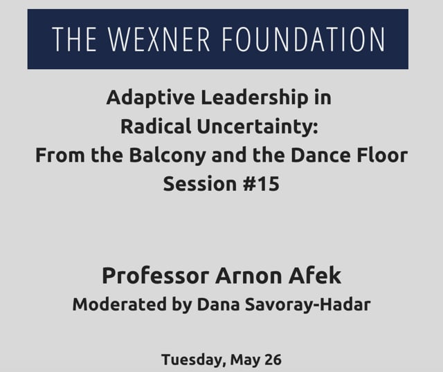 Adaptive Leading in Radical Uncertainty: From the Balcony and the Dance Floor Session #15