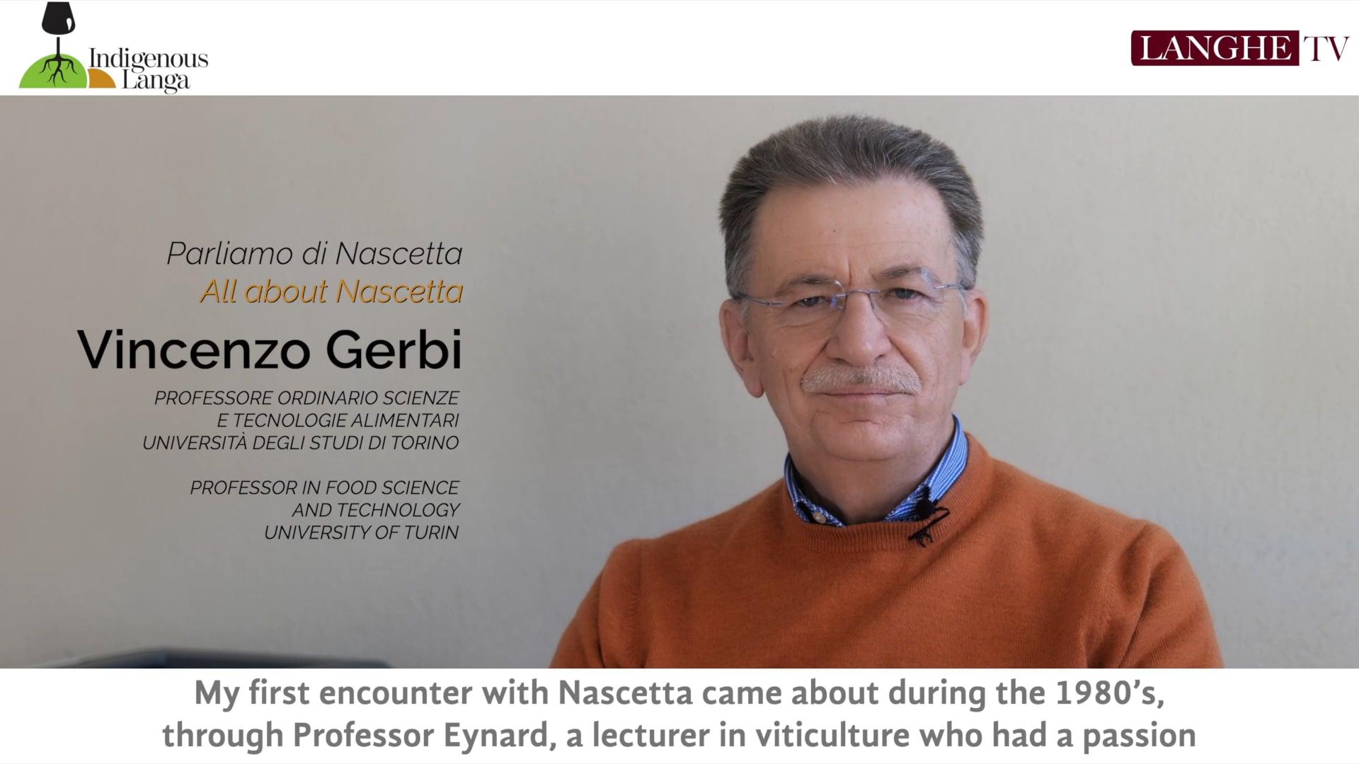 Parliamo di Nascetta con Vincenzo Gerbi | Let's Talk About Nascetta with Vincenzo Gerbi