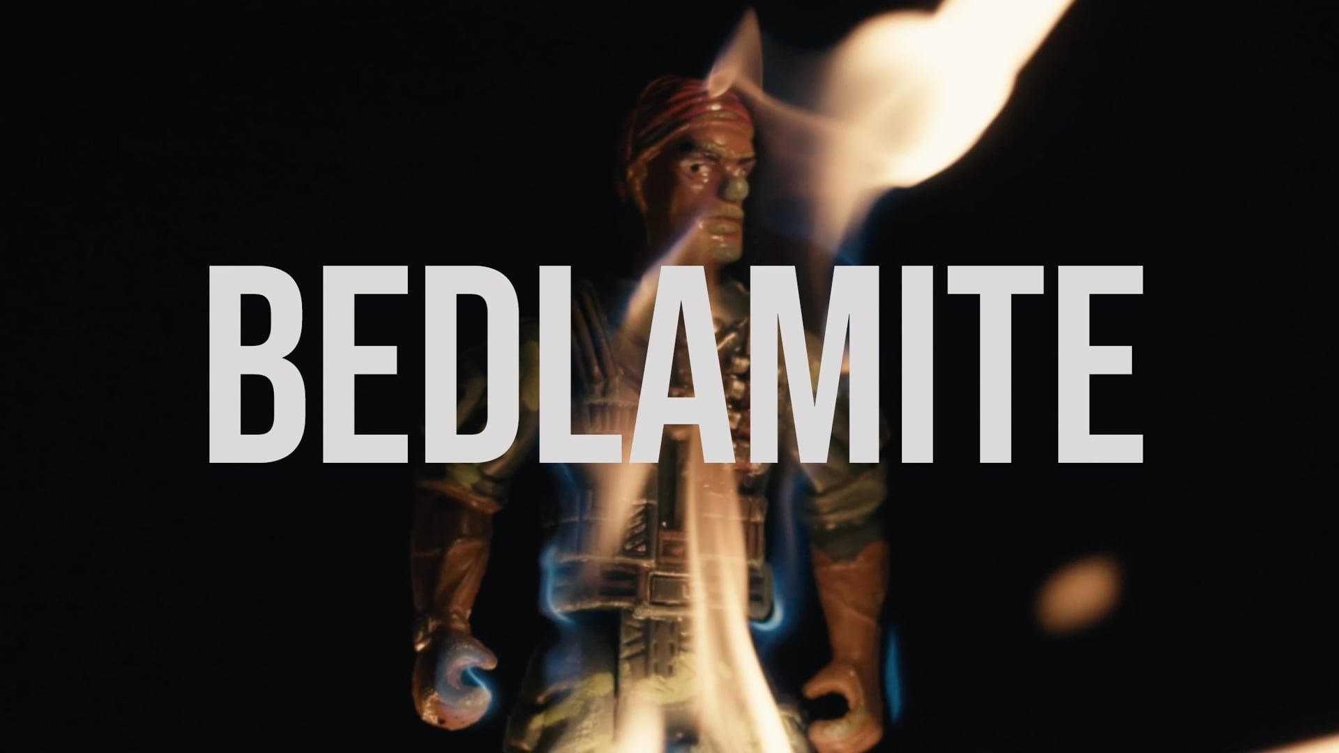 BEDLAMITE (2018)