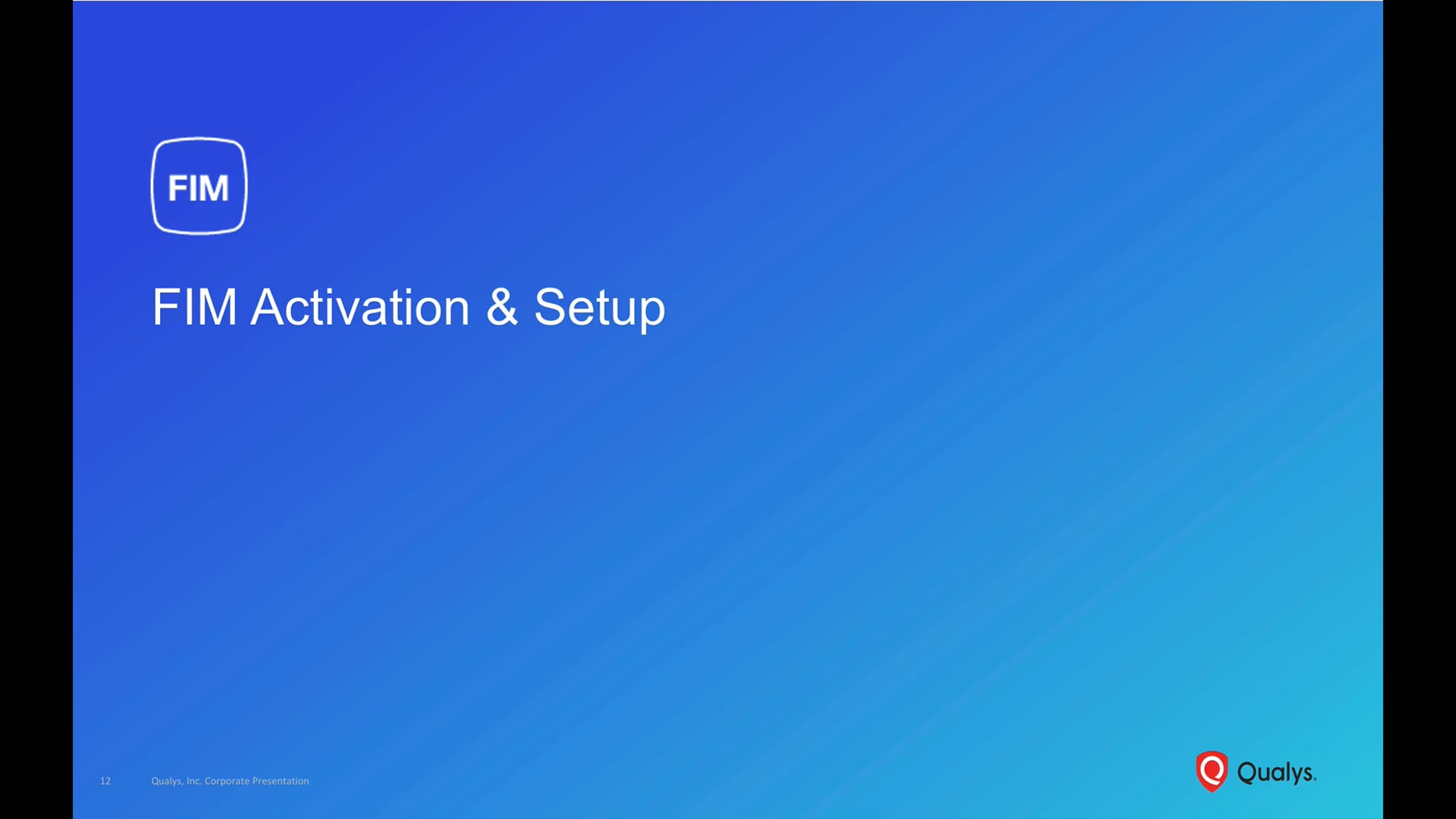 FIM Activation & Setup
