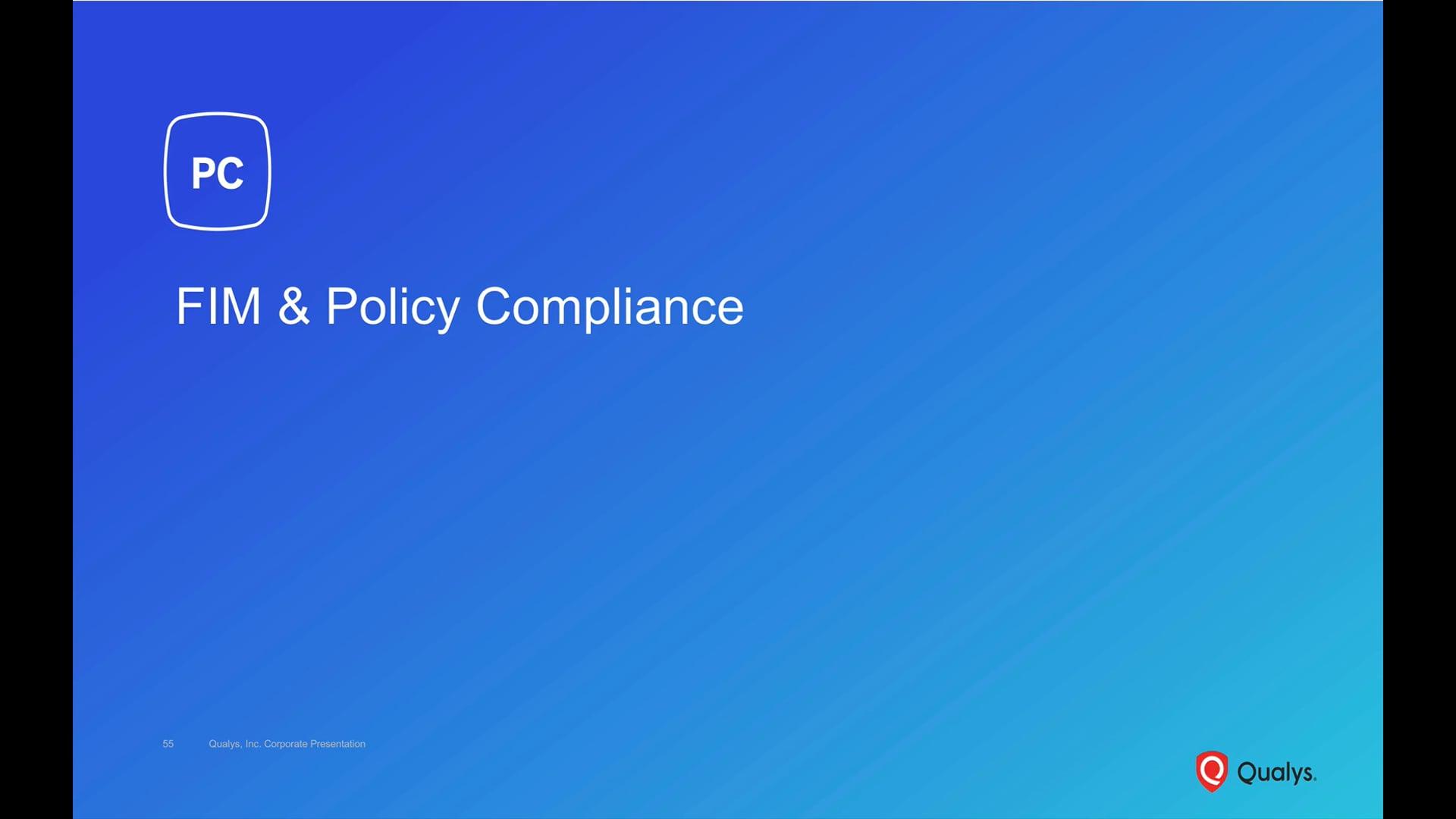 FIM & Policy Compliance