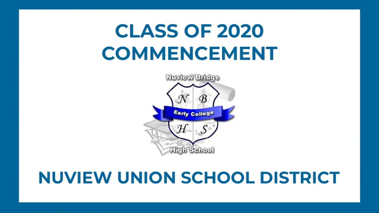 2020 Virtual Commencement - Nuview Bridge Early College High School