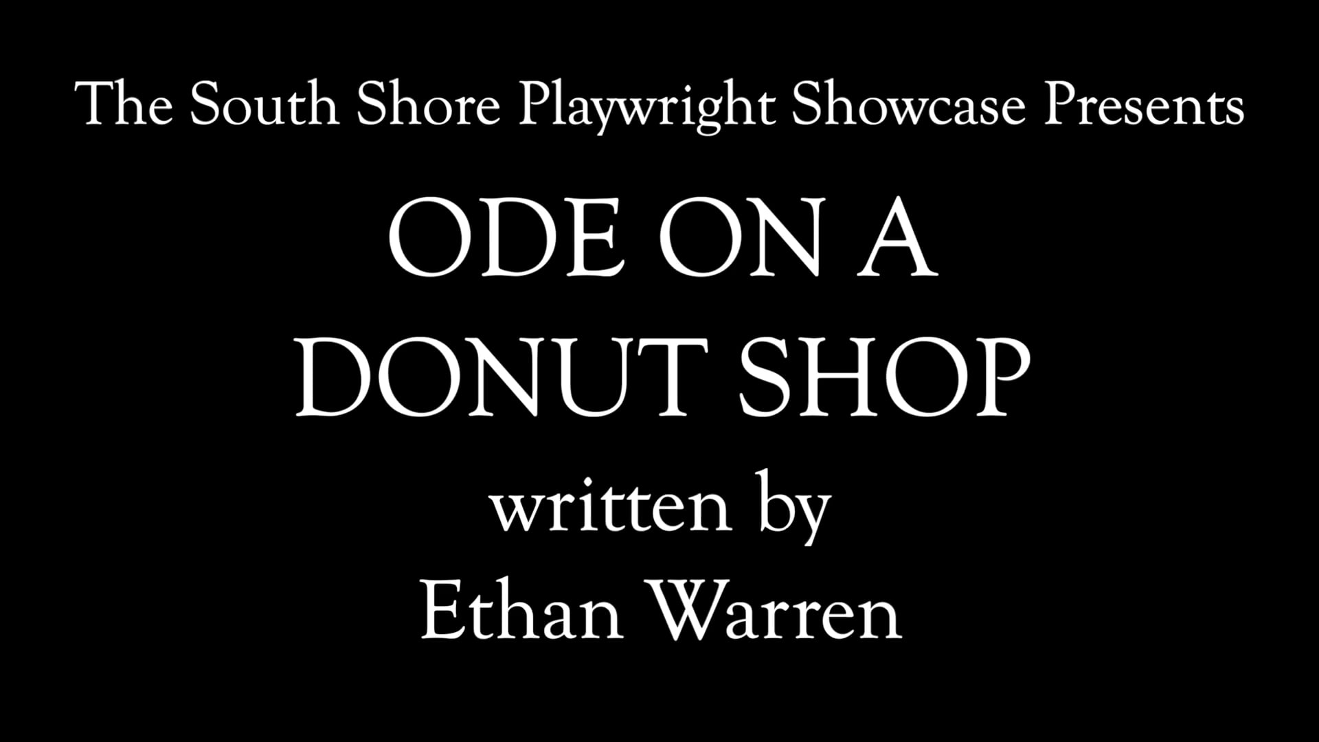 Ode on a Donut Shop (South Shore Playwright Showcase Presents)