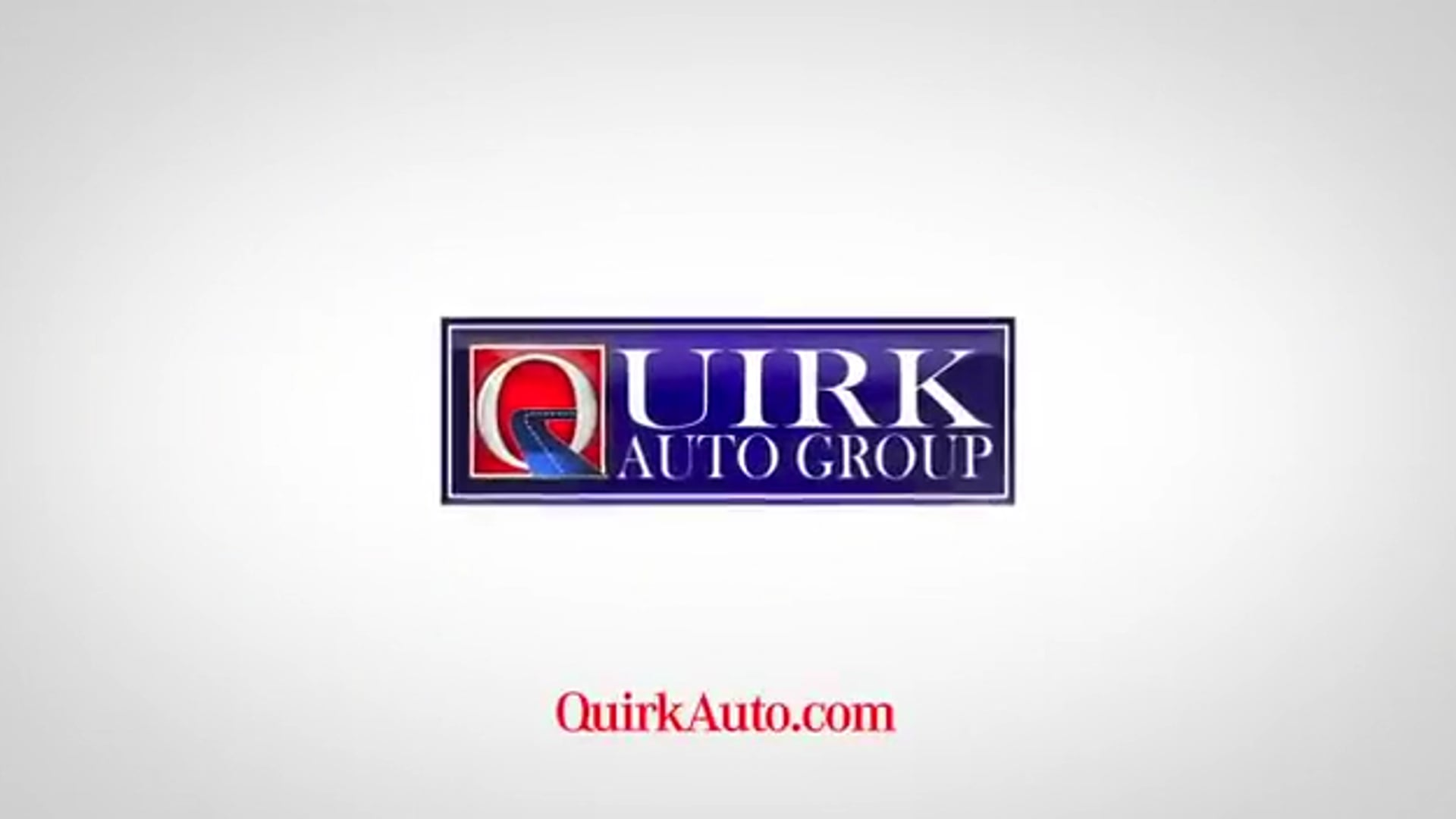 Quirk Auto Group- It's your car- I