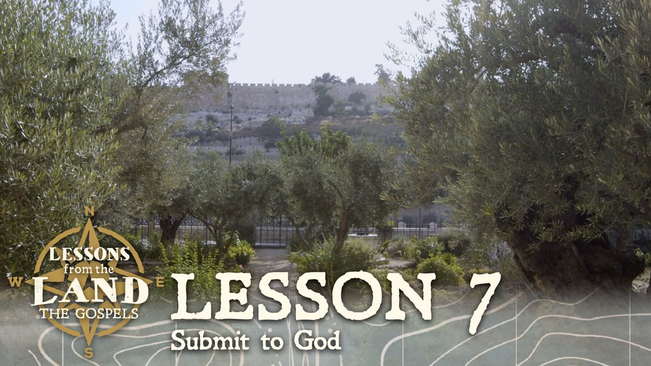 Lesson #7: Submit to God